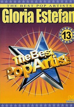 The Best Pop Artists vol. 13 - Gloria Estefan