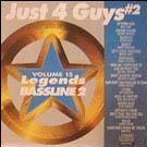 Legends Bassline vol. 15 - Just 4 Guys #2