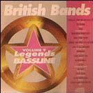 Legends Bassline vol. 9 - British Bands