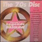 Legends Bassline vol. 6 - The 70s Disc