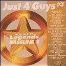 Legends Bassline vol. 27 - Just 4 Guys #3