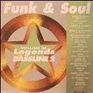 Legends Bassline vol. 24 - Funk & Soul