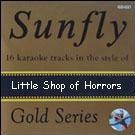 Sunfly Gold 33 - Little Shop Of Horrors & Rocky Horror Sho