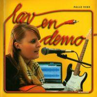 Lav en demo, dansk skrevet af Palle Vibe