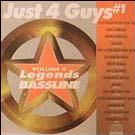 Legends Bassline vol. 4 - Just 4 Guys #1