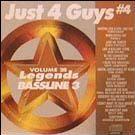 Legends Bassline vol. 28 - Just 4 Guys #4