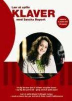 Lær at spille KLAVER med Sascha Dupont / 100% Dansk DVD